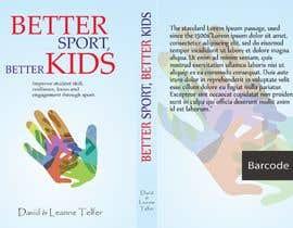 nº 3 pour Better Sport, Better Kids - Book cover design par arslan277526