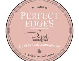 #10 for I need a  label designs for private label products for hair edges by newlancer71