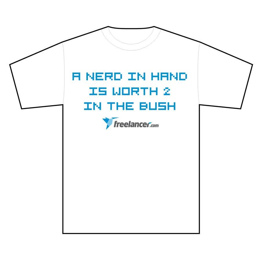 Zgłoszenie konkursowe o numerze #1399 do konkursu o nazwie Need Ideas and Concepts for Geeky Freelancer.com T-Shirt