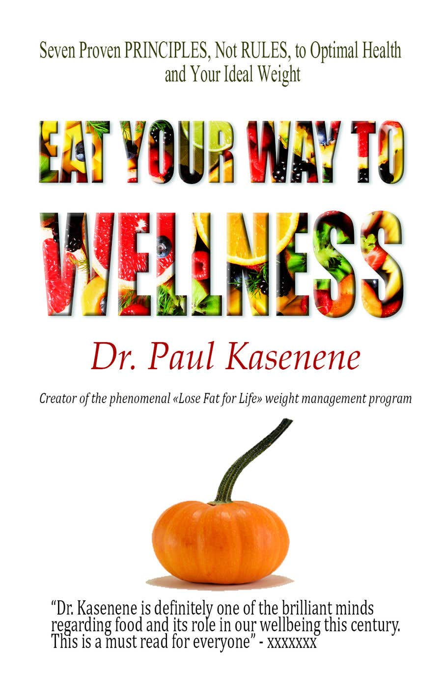 Proposition n°37 du concours Book cover design for a healthy eating book