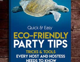 naveen14198600 tarafından ebook cover - eco friendly party planning book için no 37