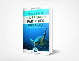 Mrvarija tarafından ebook cover - eco friendly party planning book için no 25
