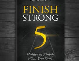 #187 for Ebook Cover - Finish Strong by redAphrodisiac