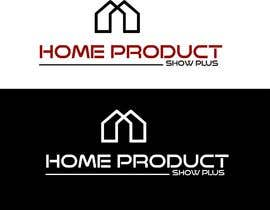 #39 cho Create a new logo for our Home Product Show bởi Madiha2112