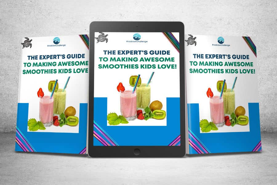 Kilpailutyö #46 kilpailussa Created us a Smoothie Ebook Cover