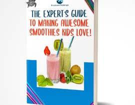 Nro 50 kilpailuun Created us a Smoothie Ebook Cover käyttäjältä AymanebT