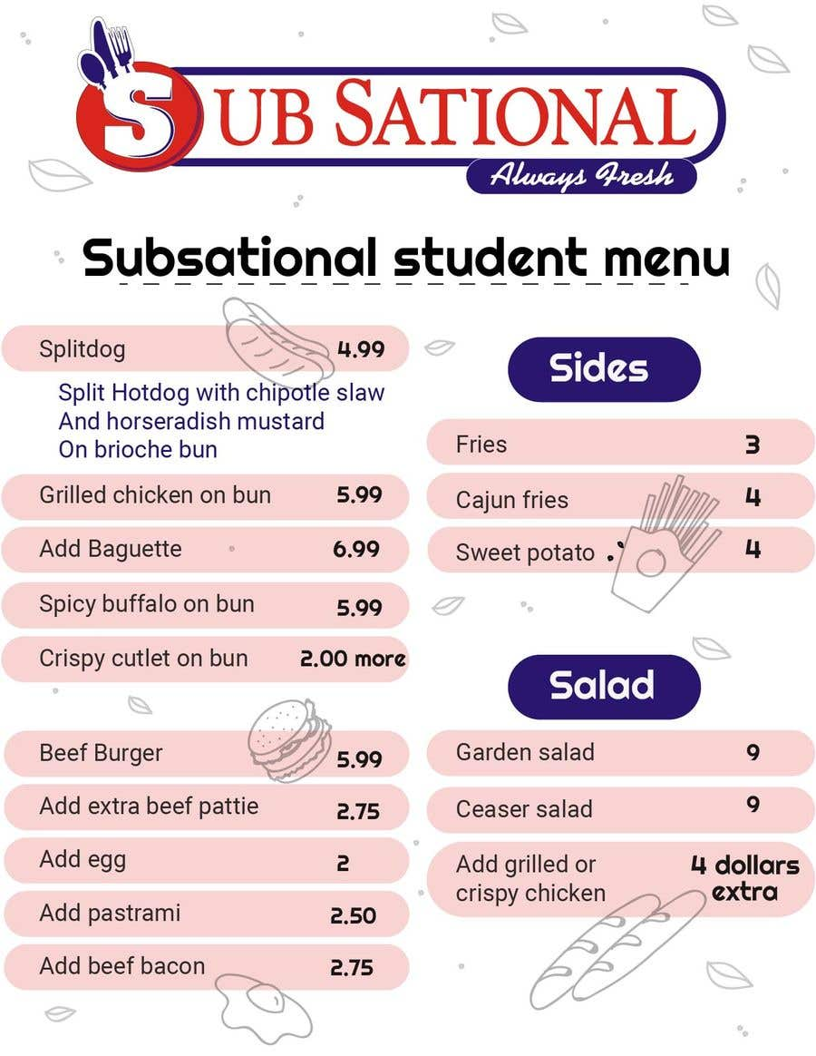 Penyertaan Peraduan #6 untuk I need menu for 8.5 by 11  With my logo on top and it should say subsational student menu