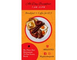 "Shanu623 tarafından Poster design for ""Breakfast menu + coffee for $2.5"" için no 23"