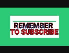 BadBuoy tarafından Youtube subscribe reminder animated overlay için no 17