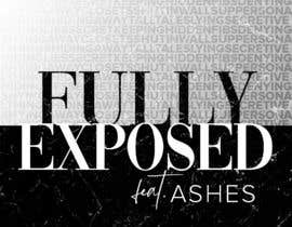 #1 for Single Cover Art - Fully Exposed by EliJoe868