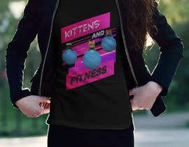 #107 for T-Shirt Graphic Design - Kittens & Fitness by anishflame