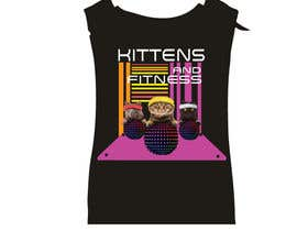 #112 for T-Shirt Graphic Design - Kittens & Fitness by sukhiGD