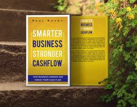 #62 for Smarter Business Stronger Cashflow - Book cover design af sbh5710fc74b234f