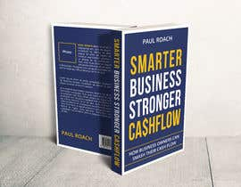 #101 for Smarter Business Stronger Cashflow - Book cover design af hmdtaher