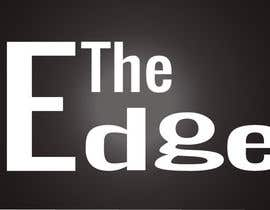 #144 para Logo Design for The Edge por agamenmon