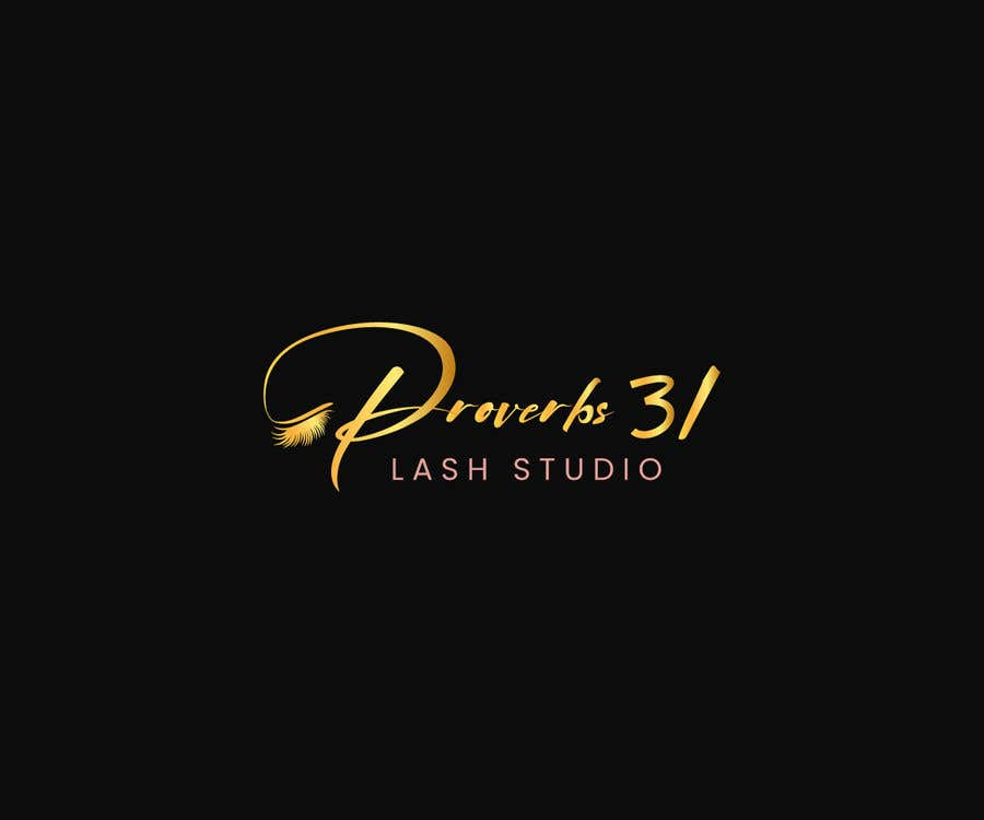 """Contest Entry #39 for I need a logo created for a lash salon. It needs to say """"Proverbs 31 Lash Studio"""" would like Proverbs 31 in gold and lash studio in rose gold or light pink."""