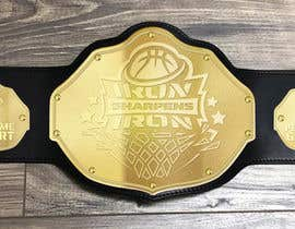 #10 untuk Wrestling belt design for basketball team oleh ericzgalang