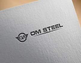 #67 untuk Logo for our Company OM STEEL GROUP oleh Designerforhad