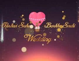 #7 untuk Required e-invite for marriage oleh munna193804