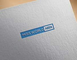 #106 para Logo Design for Miss NRN WORLD por hossainjahid215
