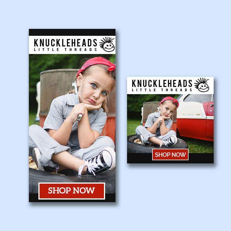 Konkurrenceindlæg #154 for Banner for Advertising Knuckleheads Clothing
