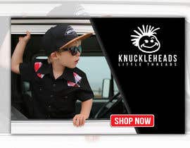 #37 for Banner for Advertising Knuckleheads Clothing af BlaBlaBD
