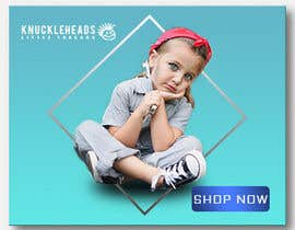 #104 for Banner for Advertising Knuckleheads Clothing af evanaakter292