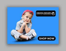 #138 for Banner for Advertising Knuckleheads Clothing af Maruflop