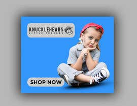 #139 for Banner for Advertising Knuckleheads Clothing af Maruflop