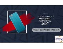 #2 untuk Ad Design for createmycase.ca oleh renderdesigns144