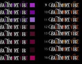 #22 untuk Baltimore Vibe design oleh Dristyshil