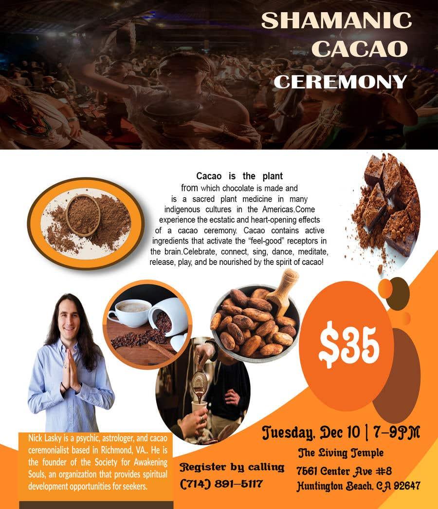 "Intrarea #                                        52                                      pentru concursul ""                                        Flyer for Cacao Ceremony                                     """