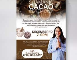 #77 pentru Flyer for Cacao Ceremony de către Brocreative