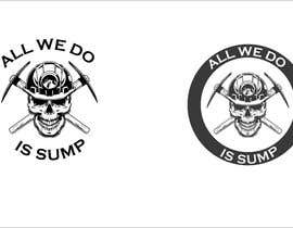 #2 для Need the writing 'ALL WE DO at the top of logo & 'IS SUMP underneath the logo от rahul62544