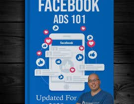 """#33 for Book Cover for """"Facebook Ads 101: Updated for 2020"""" by abcajk909"""