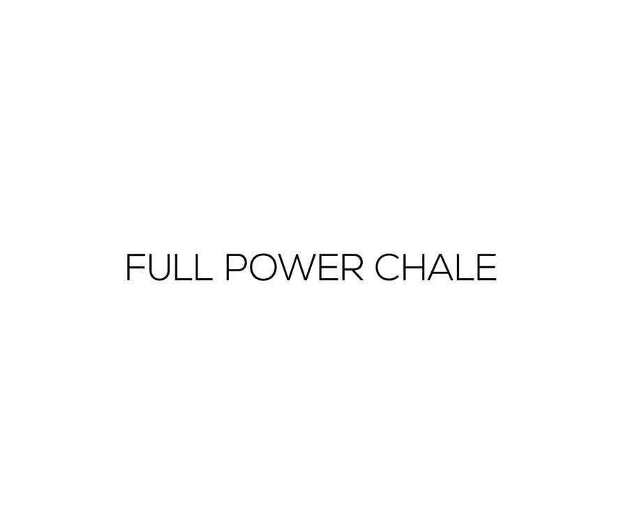 """Contest Entry #23 for I need a logo that has the words """"Full Power Chale"""" and/or """"FPC"""". Maybe a picture that shows strength and/or power. It needs to be able to be printed/embroidered on clothing ie T shirt"""