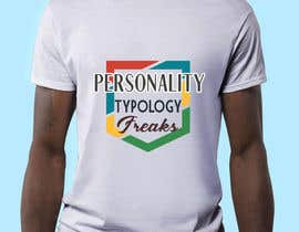 "#24 untuk ""Personality Typology Freaks"" T-shirt designs, mainly typography oleh snowdropj12"