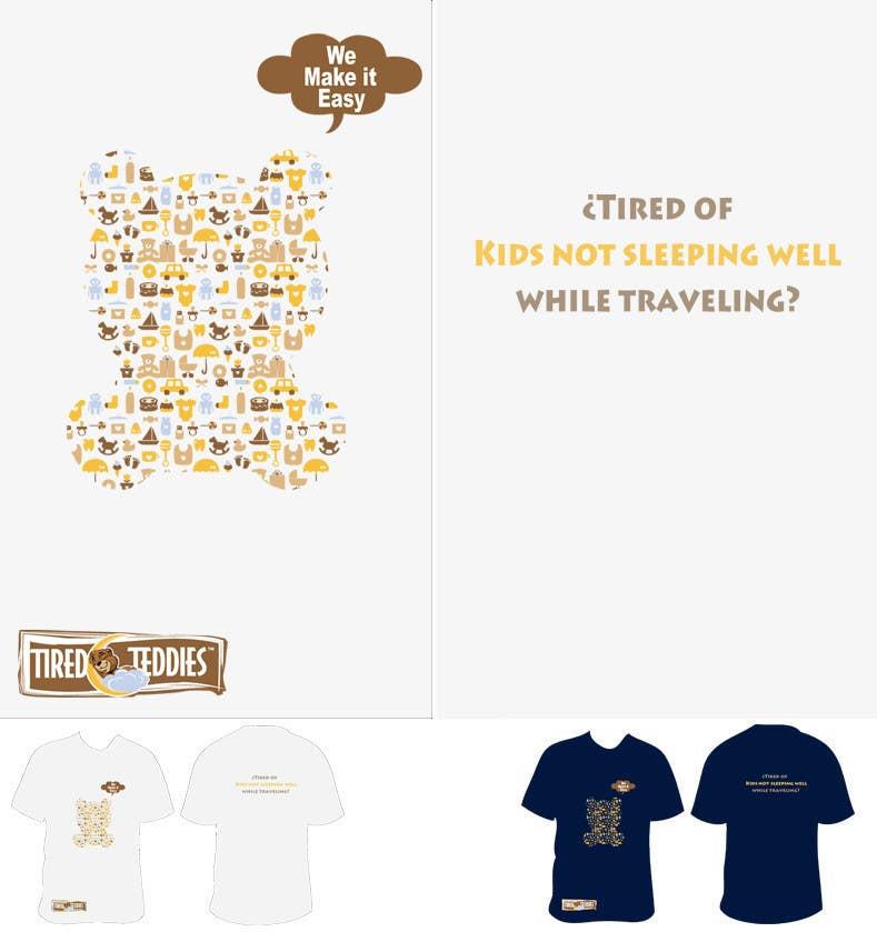 Proposition n°                                        101                                      du concours                                         T-shirt Design for Tired Teddies Guerrilla Marketing Campaign