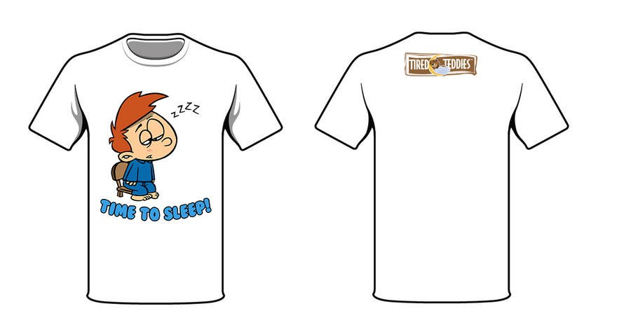 Proposition n°                                        72                                      du concours                                         T-shirt Design for Tired Teddies Guerrilla Marketing Campaign
