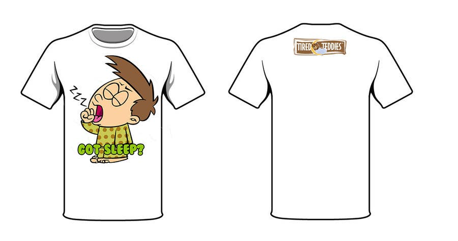Proposition n°                                        76                                      du concours                                         T-shirt Design for Tired Teddies Guerrilla Marketing Campaign