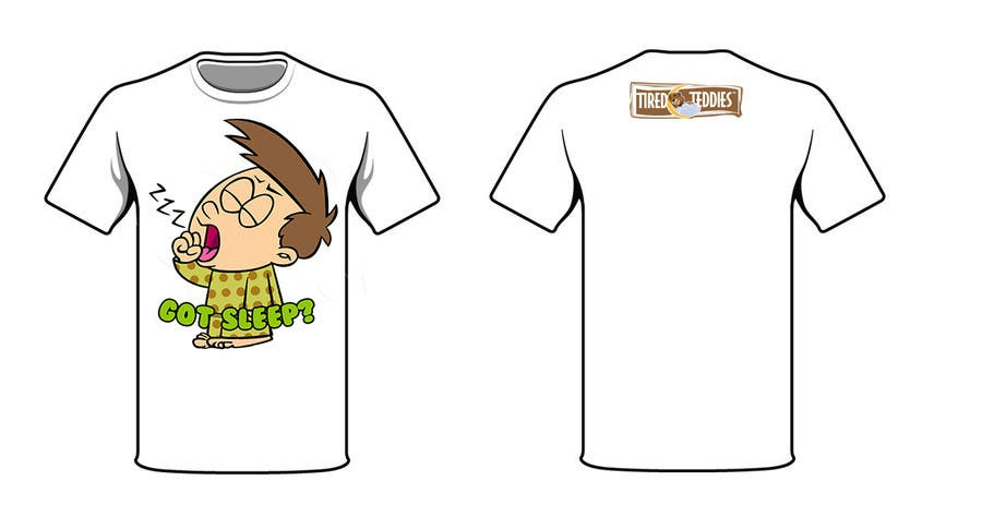 Proposition n°                                        77                                      du concours                                         T-shirt Design for Tired Teddies Guerrilla Marketing Campaign
