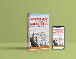 #1 for Create a eBook cover pages on FASTEST WAY TO LAUNCH A SUCCESSFUL BUSINESS af ajmal32150