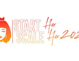 """#209 for Create a Logo for a Women's Business Conference titled: """"Start HER Scale HER 2020"""" by silvarodriguezed"""