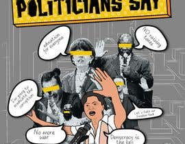 #78 for Politicians Say album artwork by lramirezs