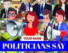 #46 for Politicians Say album artwork by rassel9285