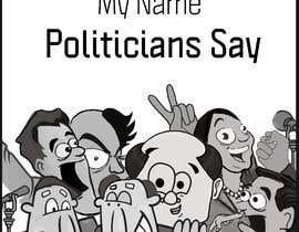 #64 for Politicians Say album artwork by bilalbabu69