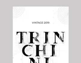 ssandaruwan84 tarafından Wine Label  Trinchini için no 242