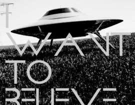 "#25 untuk T-shirt Design for ""I Want To Believe"" UFO shirt. oleh kittikann"