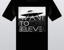 "#30 untuk T-shirt Design for ""I Want To Believe"" UFO shirt. oleh kittikann"