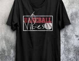 #69 для Baseball/Softball Vibes T-shirt Design от voltes098